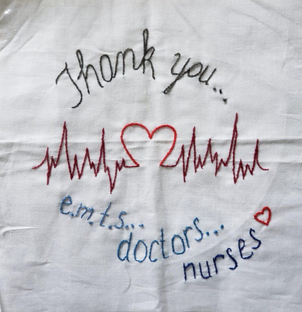 THANK YOU EMTS, DOCTORS, NURSES