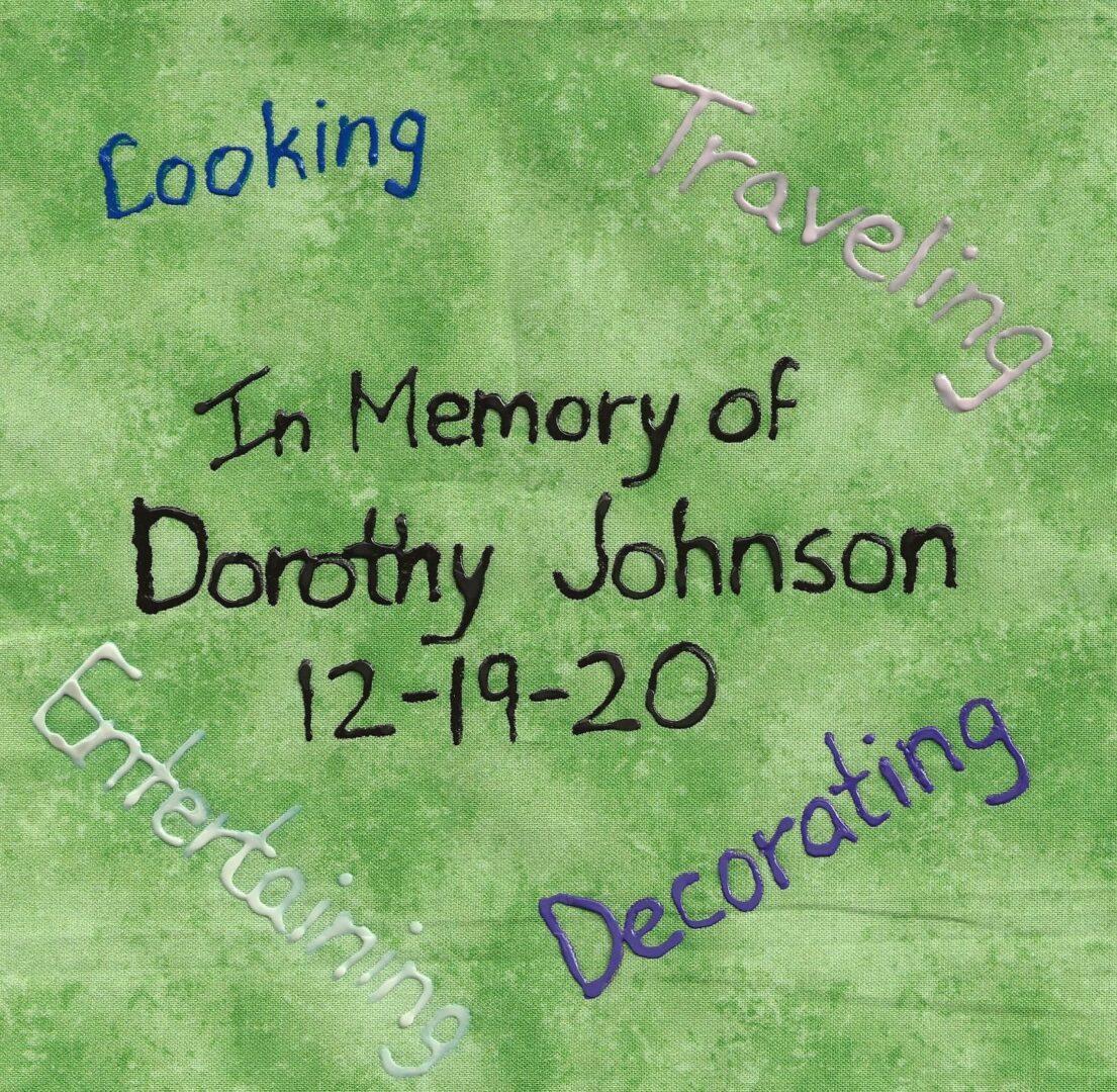 IN MEMORY OF DOROTHY JOHNSON 12-19-20