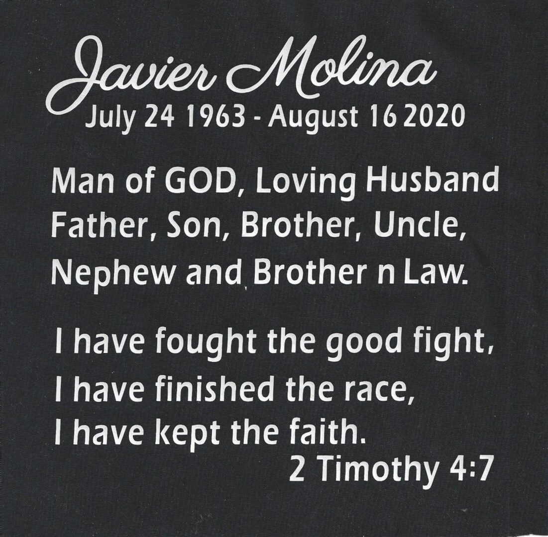 IN MEMORY OF JAVIER MOLINA, JULY 24 1963 - AUGUST 16 2020