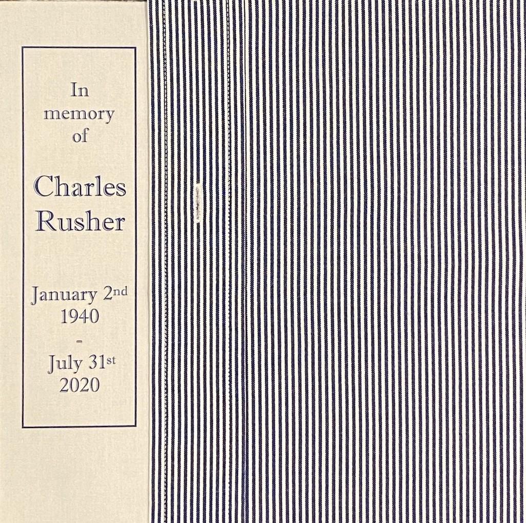 IN MEMORY OF CHARLES RUSHER 1/2/40 - 7/31/20