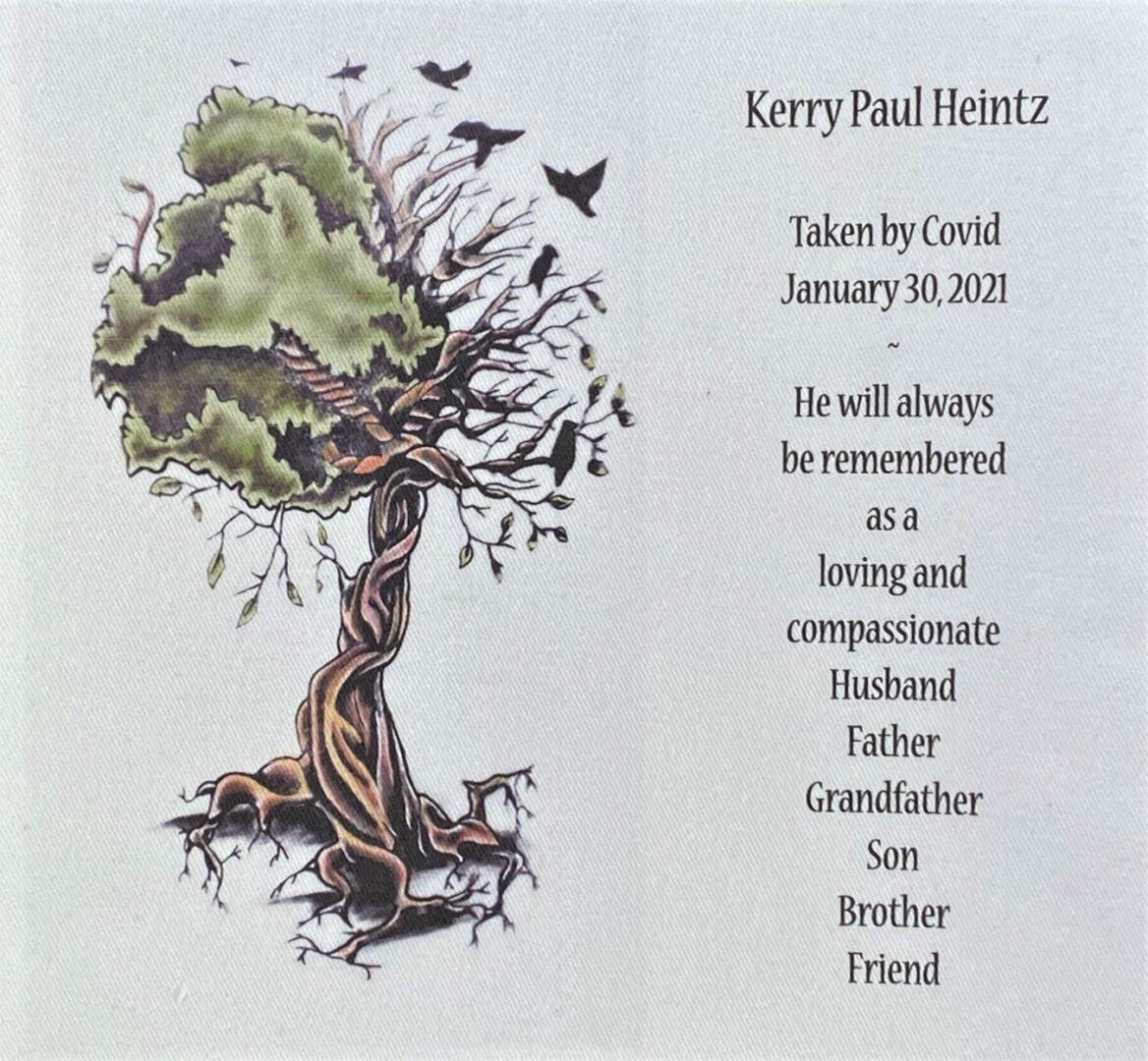 IN MEMORY OF KERRY PAUL HEINTZ
