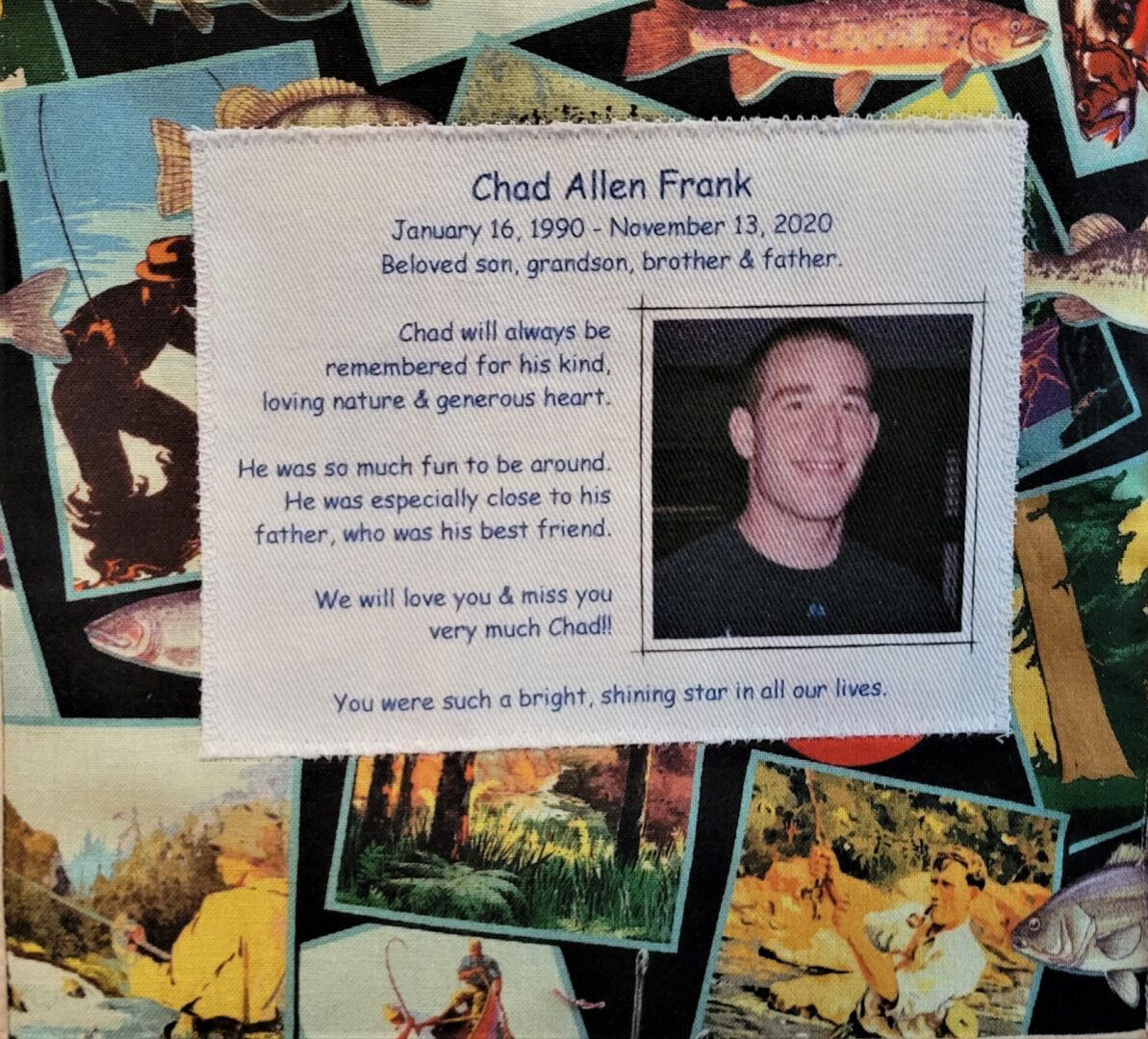 IN MEMORY OF CHAD ALLEN FRANK - NOVEMBER 13, 2020