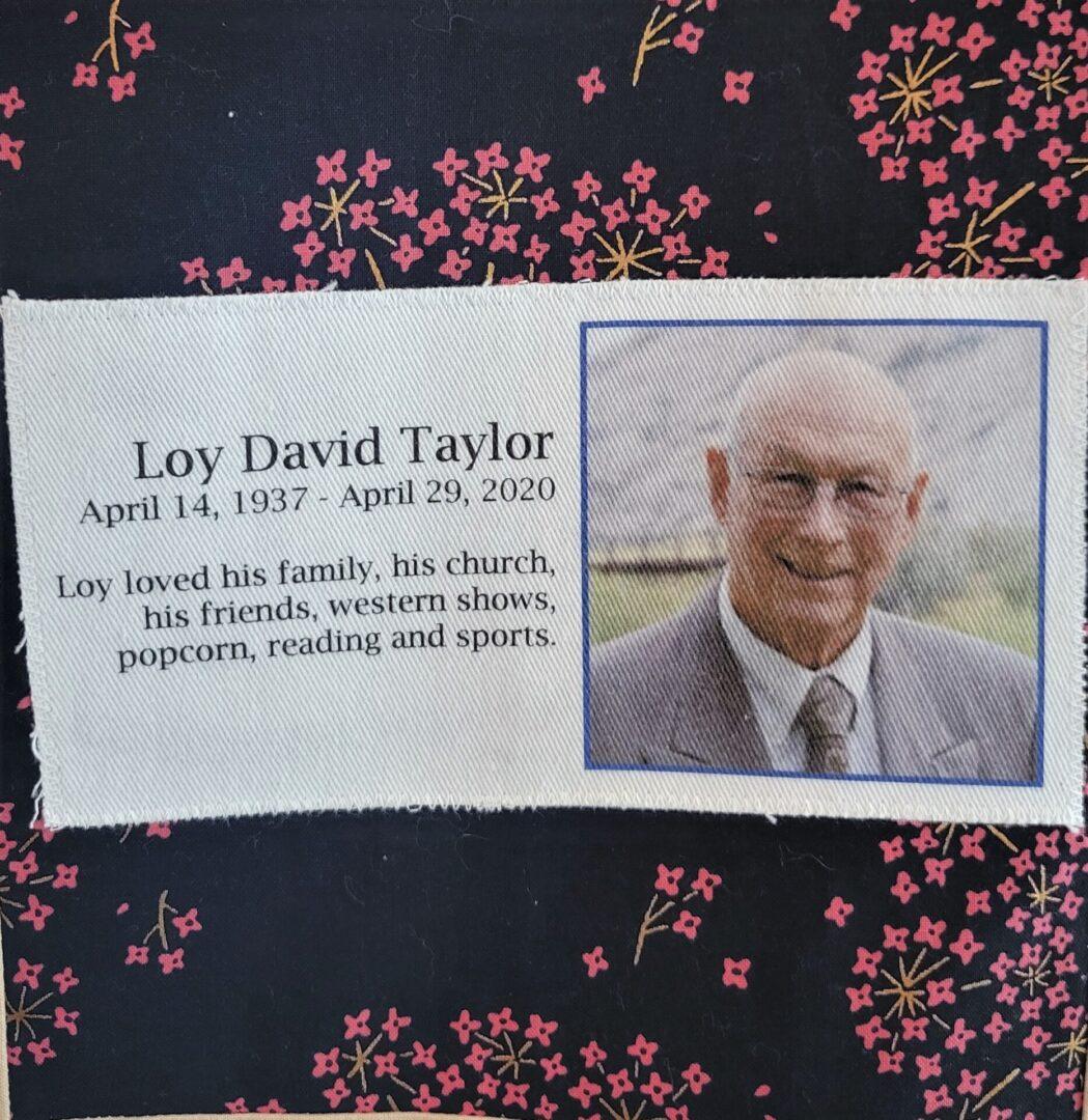 IN MEMORY OF LOY DAVID TAYLOR - APRIL 29, 2020