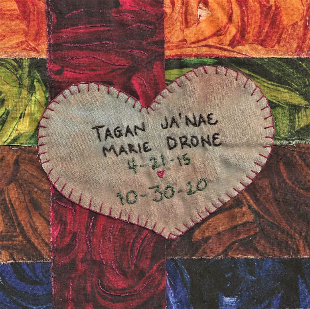 IN MEMORY OF TAGAN JA'NAE MARIE DRONE - age 5, 4-21-15 - 10-30-20