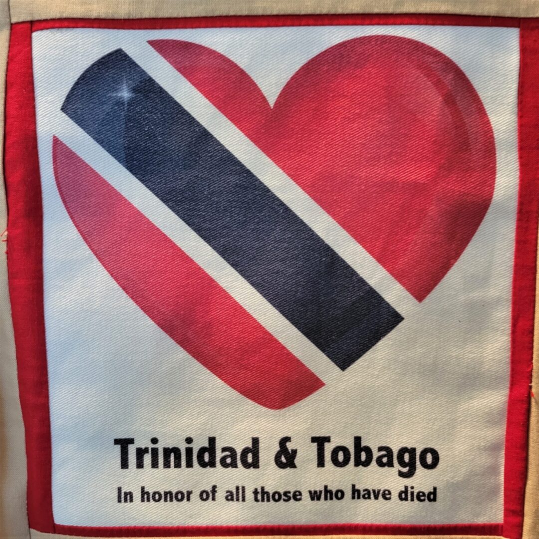 IN MEMORY OF THOSE LOST IN TRINIDAD AND TOBAGO